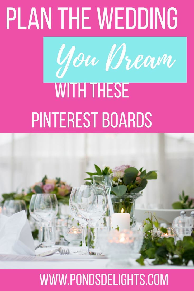 Plan the Wedding of Your Dreams with These Pinterest Boards | Pond\'s ...
