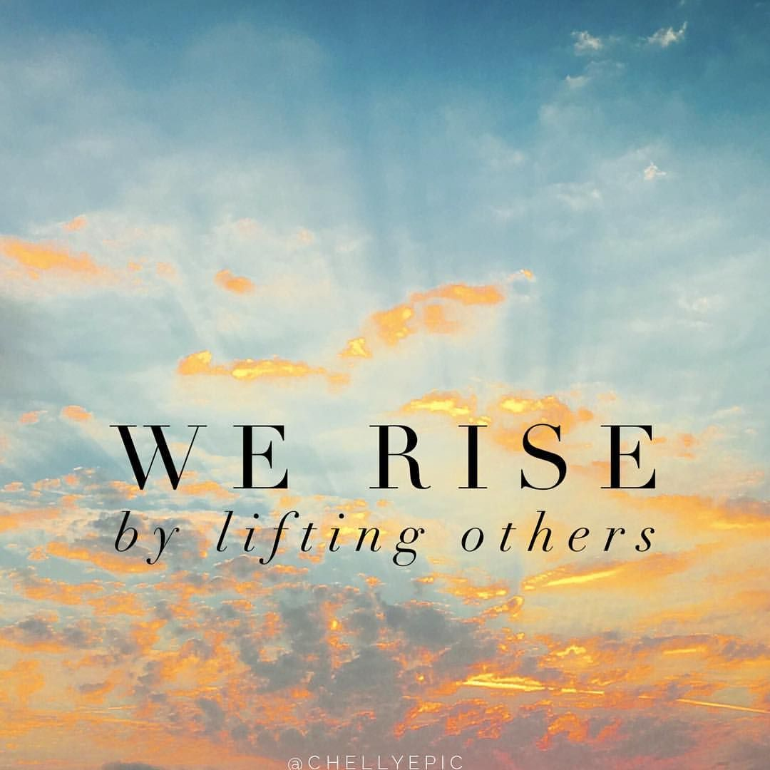 Inspirational Quote Sunrise: We Rise By Lifting Others. Sunrise Photo Taken In