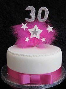 30th Birthday Cake Topper With Silver Glittered Numbers And Hot Pink Marabou Feathers Stars Amazoncouk Kitchen Home