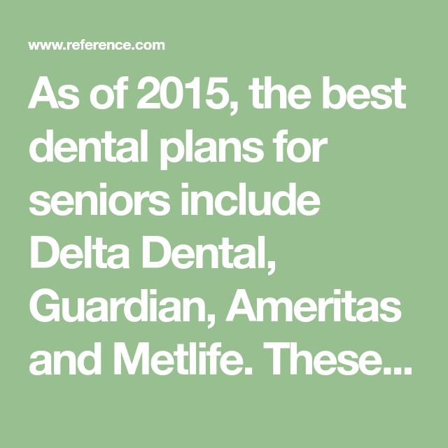 What Are The Best Dental Insurance Plans For Seniors Dental