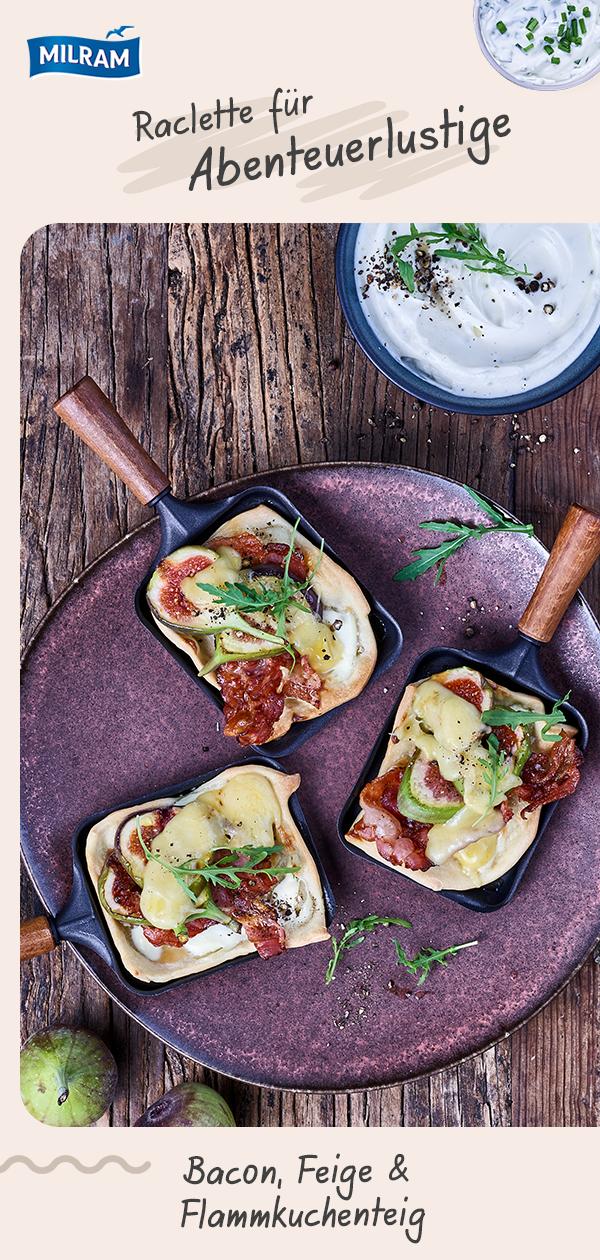 Rezept:Raclette-Pfännchen mit Flammkuchen, Bacon und Feigen | MILRAM