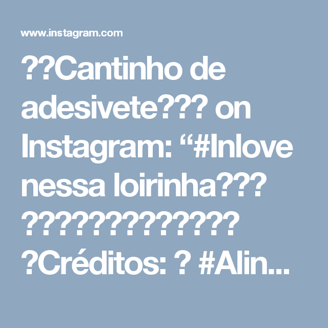 """🎀♡Cantinho de adesivete♡🎨💅 on Instagram: """"#Inlove nessa loirinha😍💕♡ 🌸🌸🌸🌸🌸♡💎♡🌸🌸🌸🌸🌸 ➡Créditos: ↙ #AlineRibeiro♡ #MonicaCrema♡ #MiPalladini♡ 🌸🌸🌸🌸🌸♡💎♡🌸🌸🌸🌸 ♡(JÓIAS E ADESIVOS SOMENTE A…"""""""