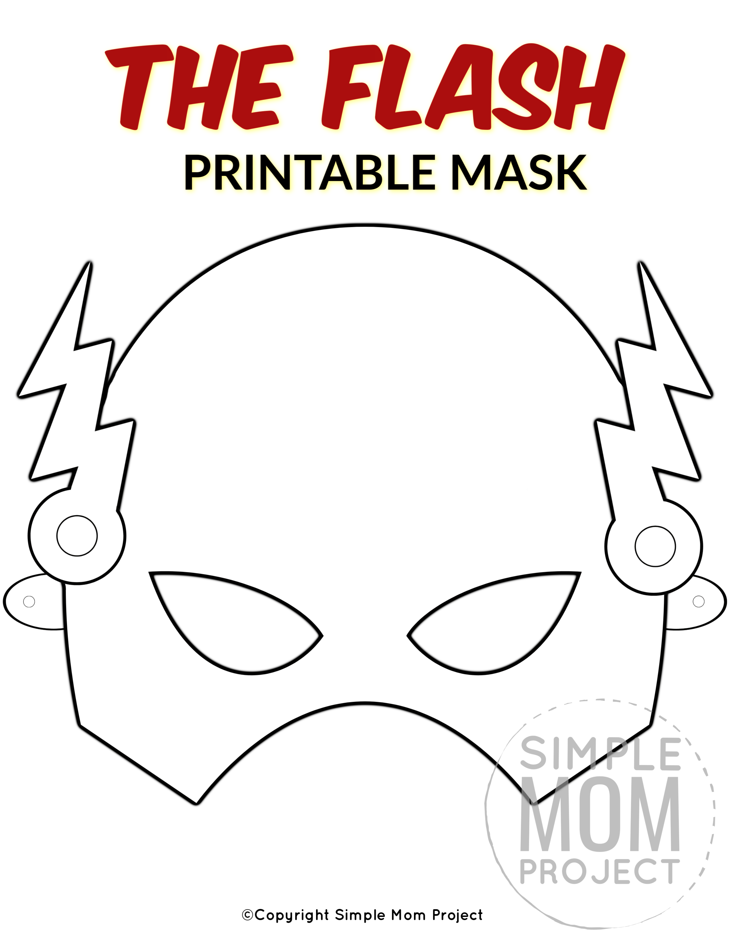The Flash Free Printable Mask Template Simple Mom Project In 2020 Mask For Kids Face Masks For Kids Coloring Mask