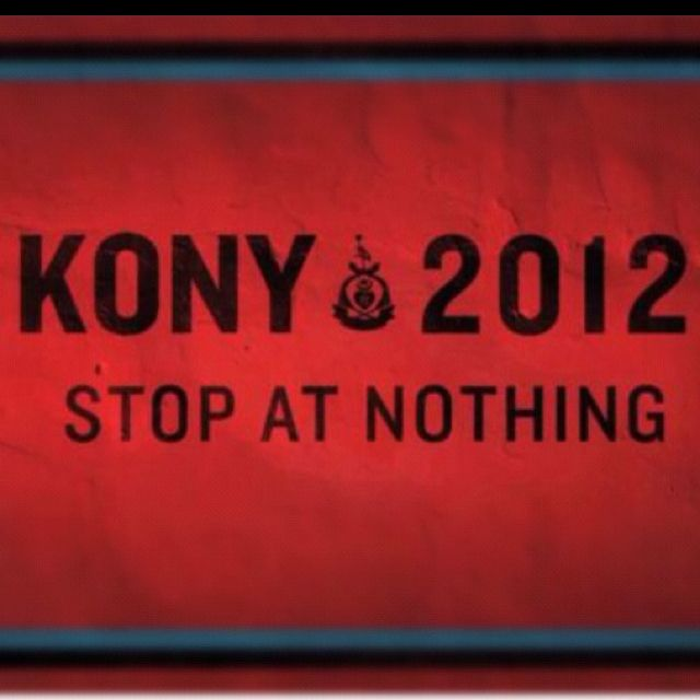 Stop kony to make this world a safer and better place for children and people not just in Africa but everywhere else.