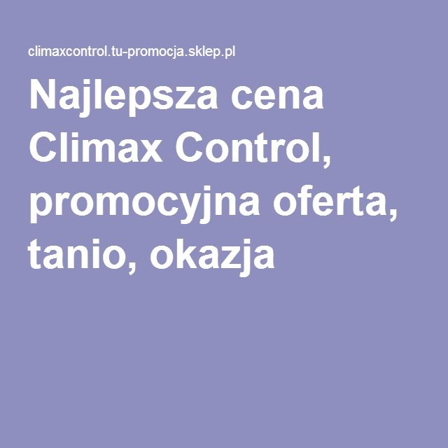 Pin On Climax Control