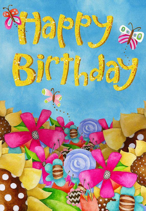Birthday Card Happy Birthday Happy Garden With Images Happy