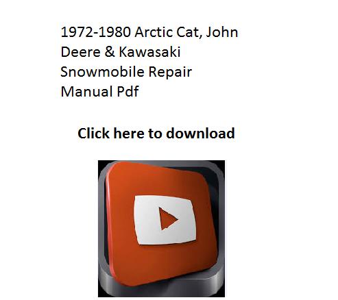 1972 1980 arctic cat john deere and kawasaki snowmobile repair manual pdf