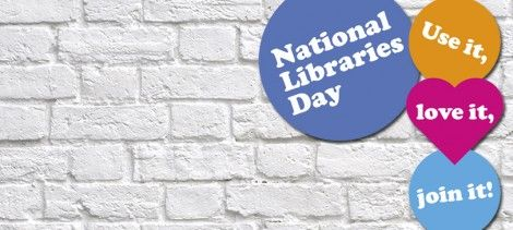 National Libraries Day Saturday 7 February