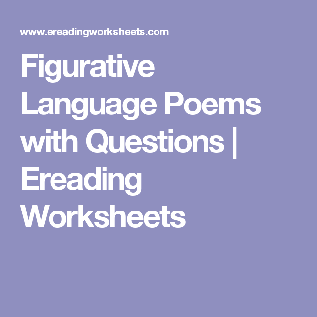 Figurative Language Poems with Questions – E Reading Worksheets