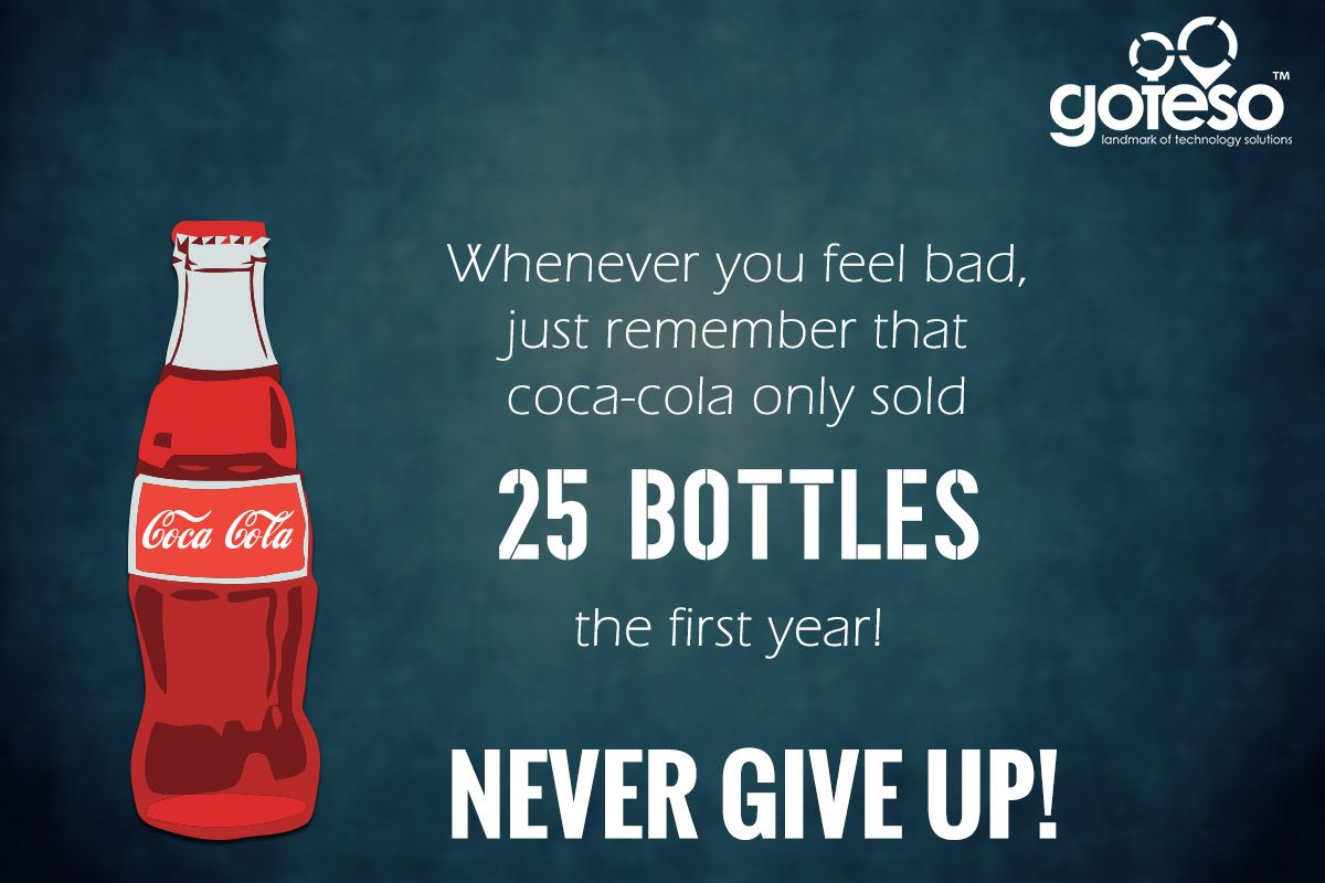Coca Cola Quotes Motivationalquotes Cocacolafirstyearsale Cocacola