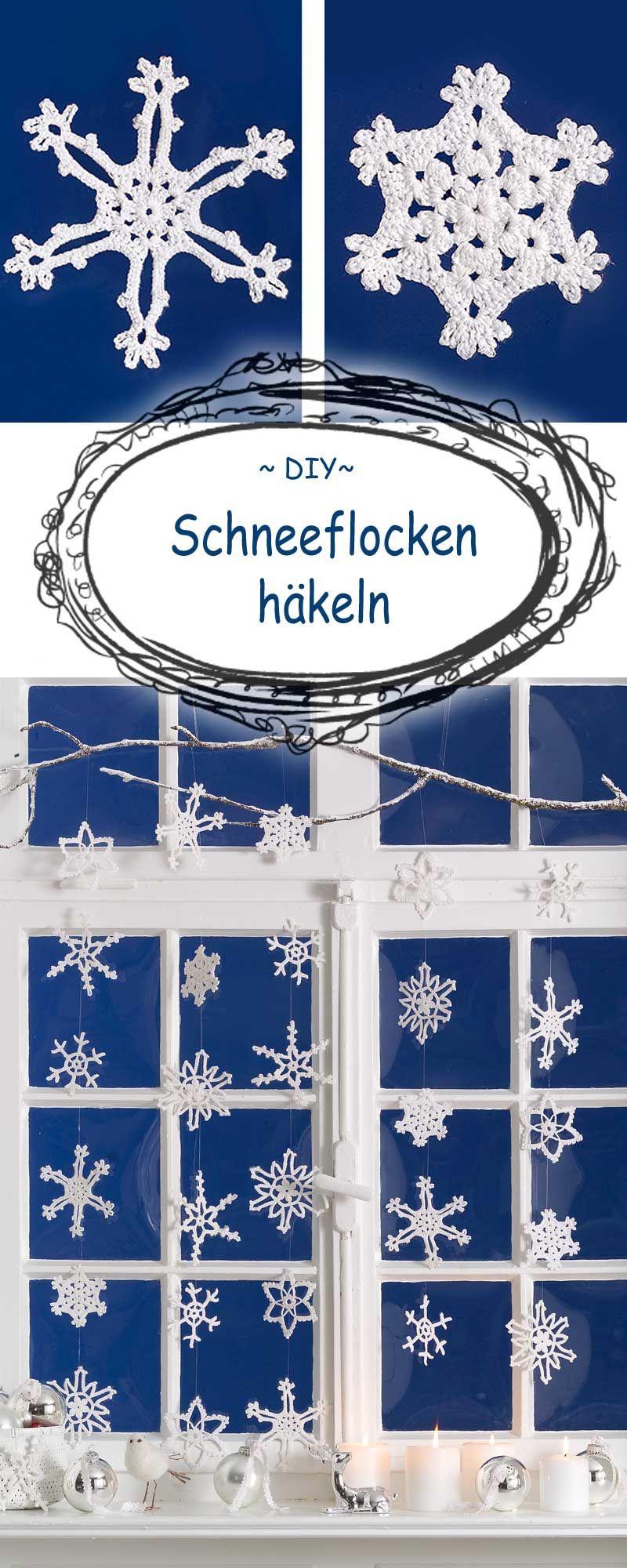 So Häkelst Du Schneeflocken Basteln Im Advent Pinterest
