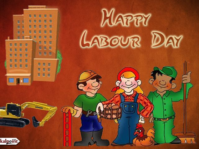 Birthday Labour Day 1st May Happy Labor Day Labor Day Quotes Labour Day Wishes