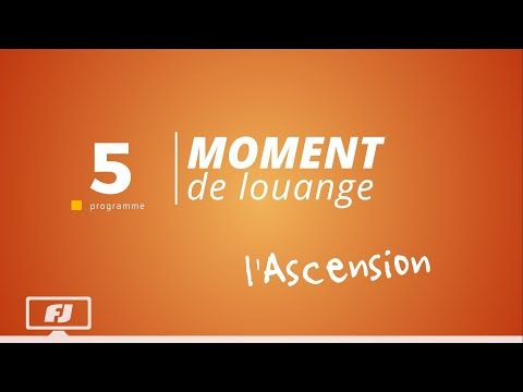 L'Ascension - YouTube