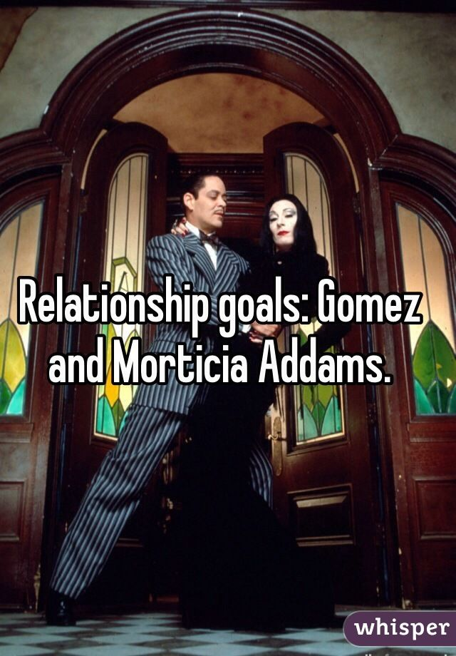 morticia and gomez relationship goals videos