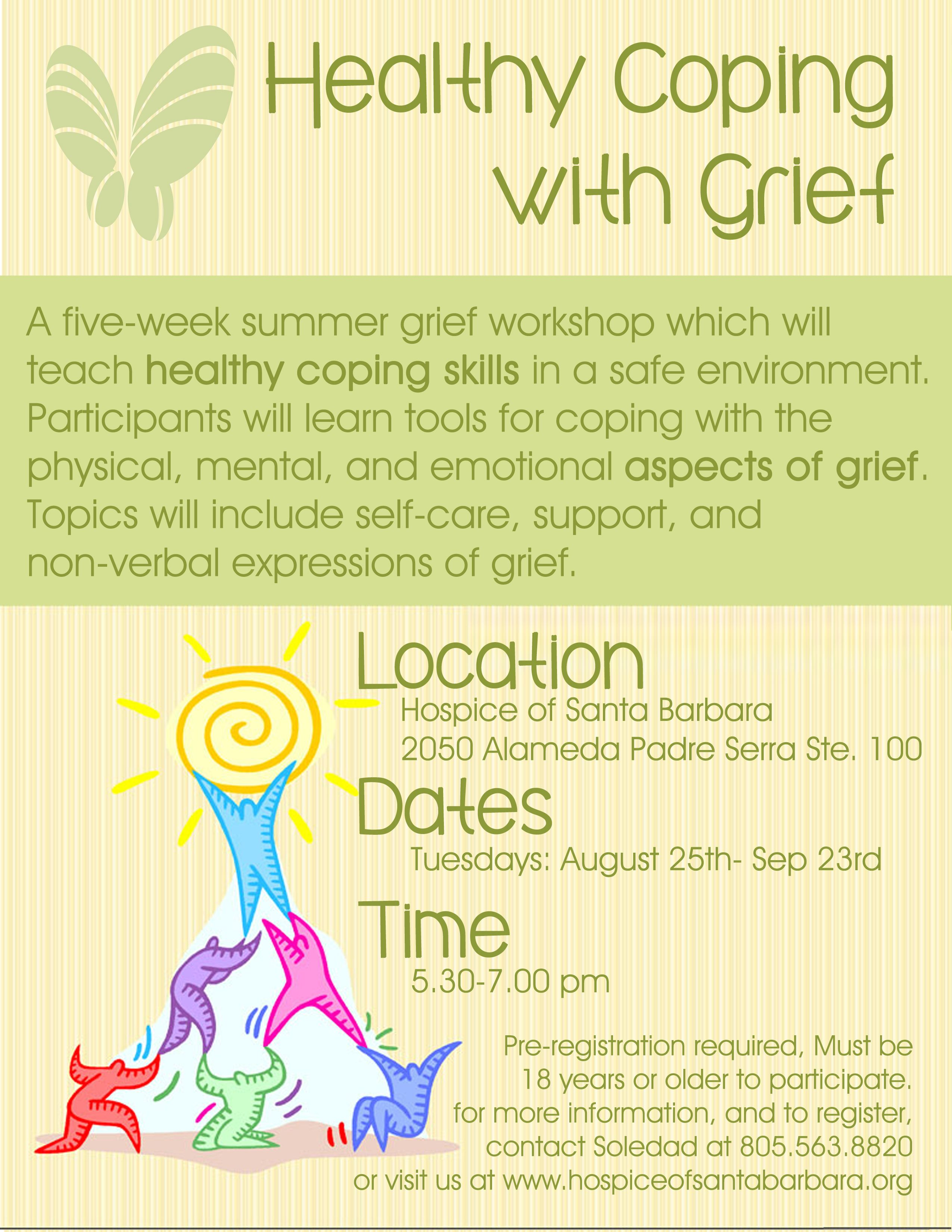 Our Healthy Coping With Grief Summer Grief Workshop Has Changed Dates It Is Now Running From August 25 Healthy Coping Skills Coping Skills Coping With Loss