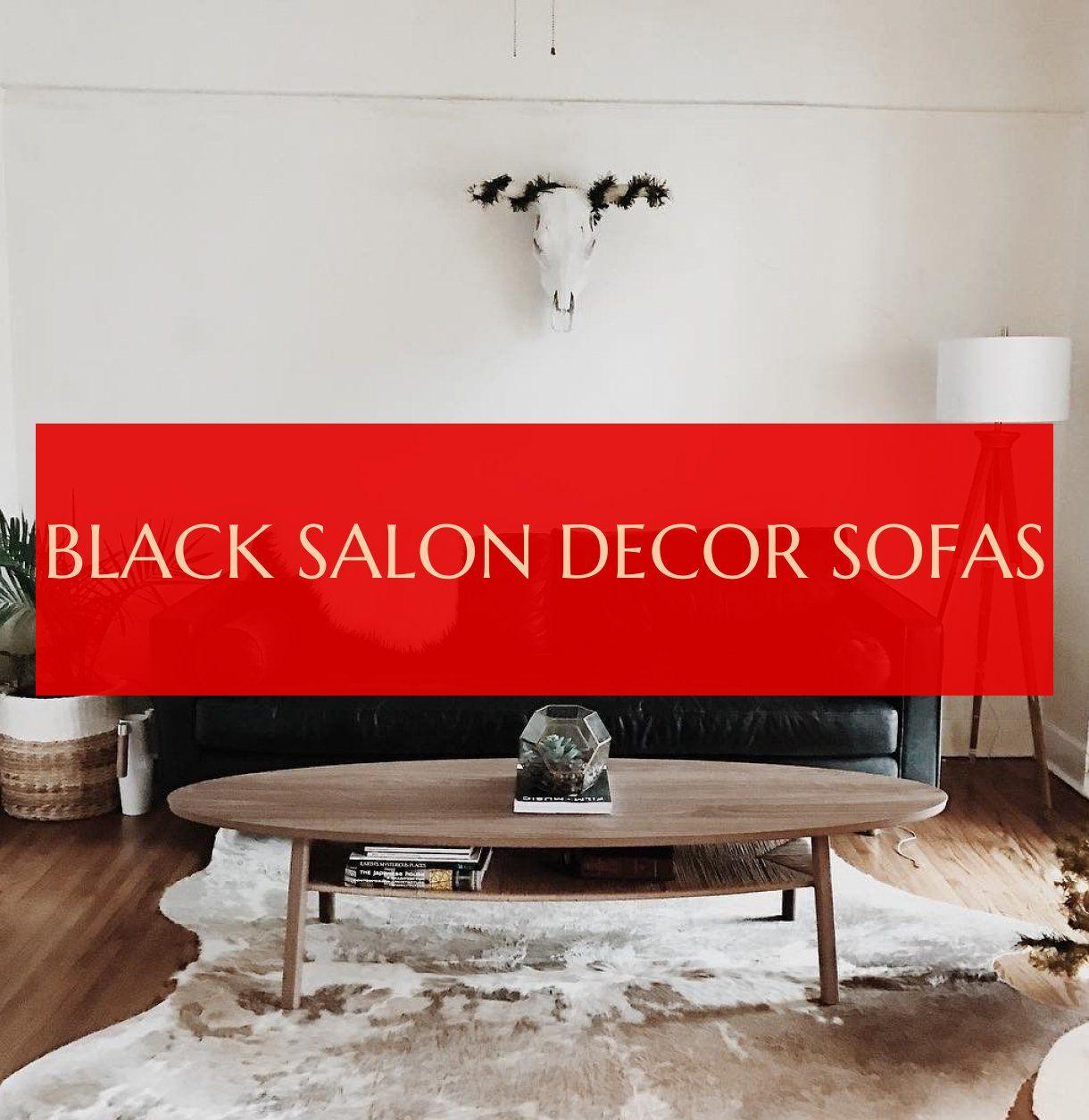 black salon decor sofas