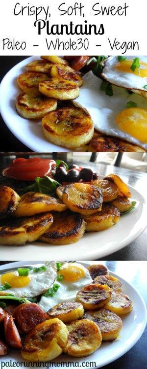 Crispy Soft Sweet Plantains #paleo #Whole30 #vegan #sugarfree @paleorunmomma