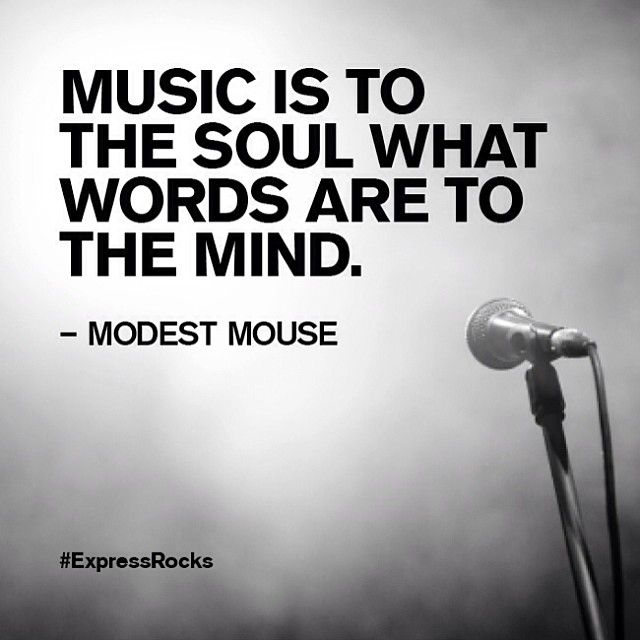 Quotes From Singers About Life: Music Is To The Soul What Words Are To The Mind.