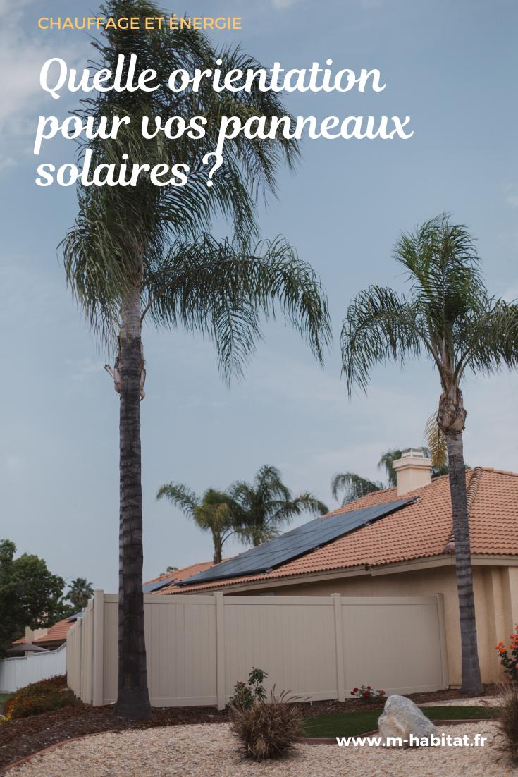 Panneaux Photovoltaiques Solaires Quelle Orientation Panneau
