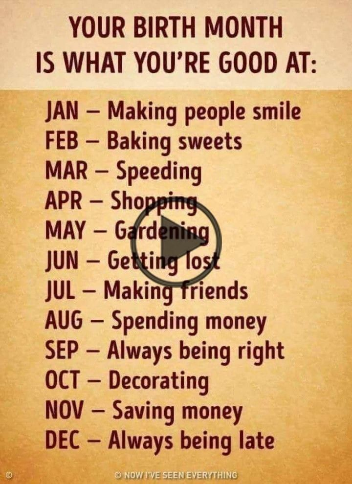 Your birth month is what you're good at. #birthdaymonthmeme Your birth month is what you're good at.