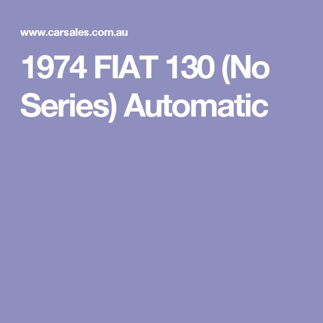 1974 FIAT 130 (No Series) Automatic