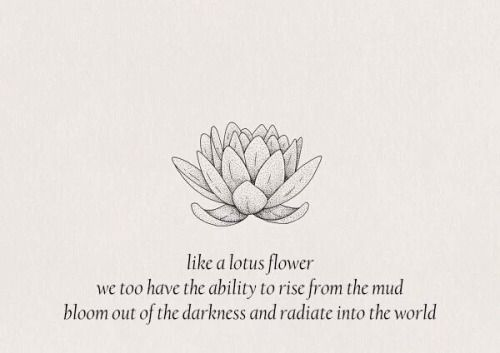 Pin by sigourney baldassarra on tattoos pinterest lotus flower this is the exact same thing my therapist printed out and gave to me before leaving the pych ward mightylinksfo