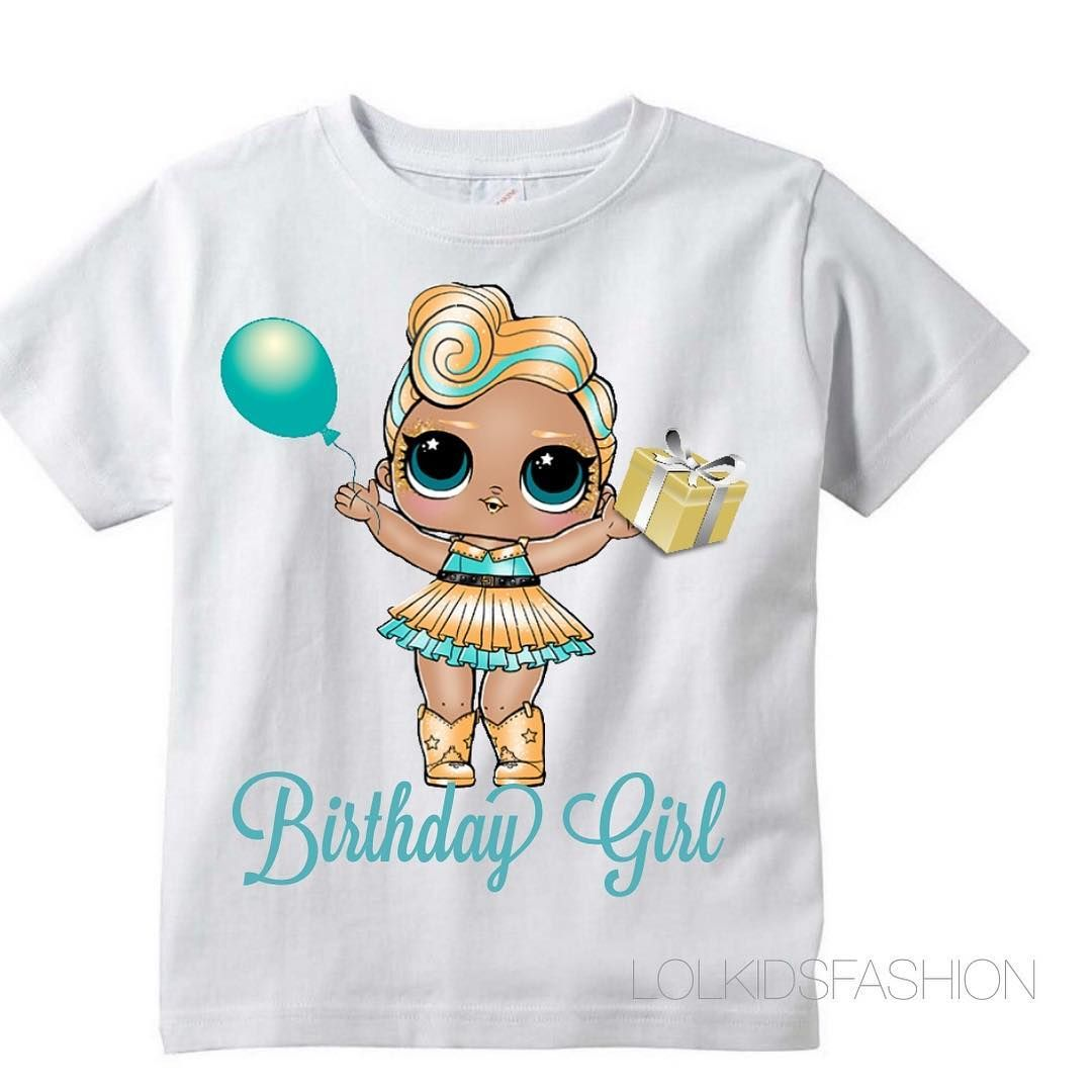 """4a42a5d1 LOL Surprise Doll """"LUXE"""" birthday shirt 