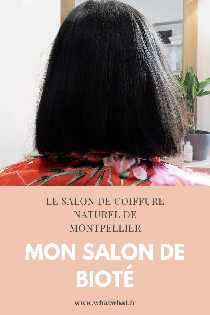 Coiffeur Naturel Mon Salon De Biote Montpellier Coiffeur Bio Coiffure Naturelle Coiffeur