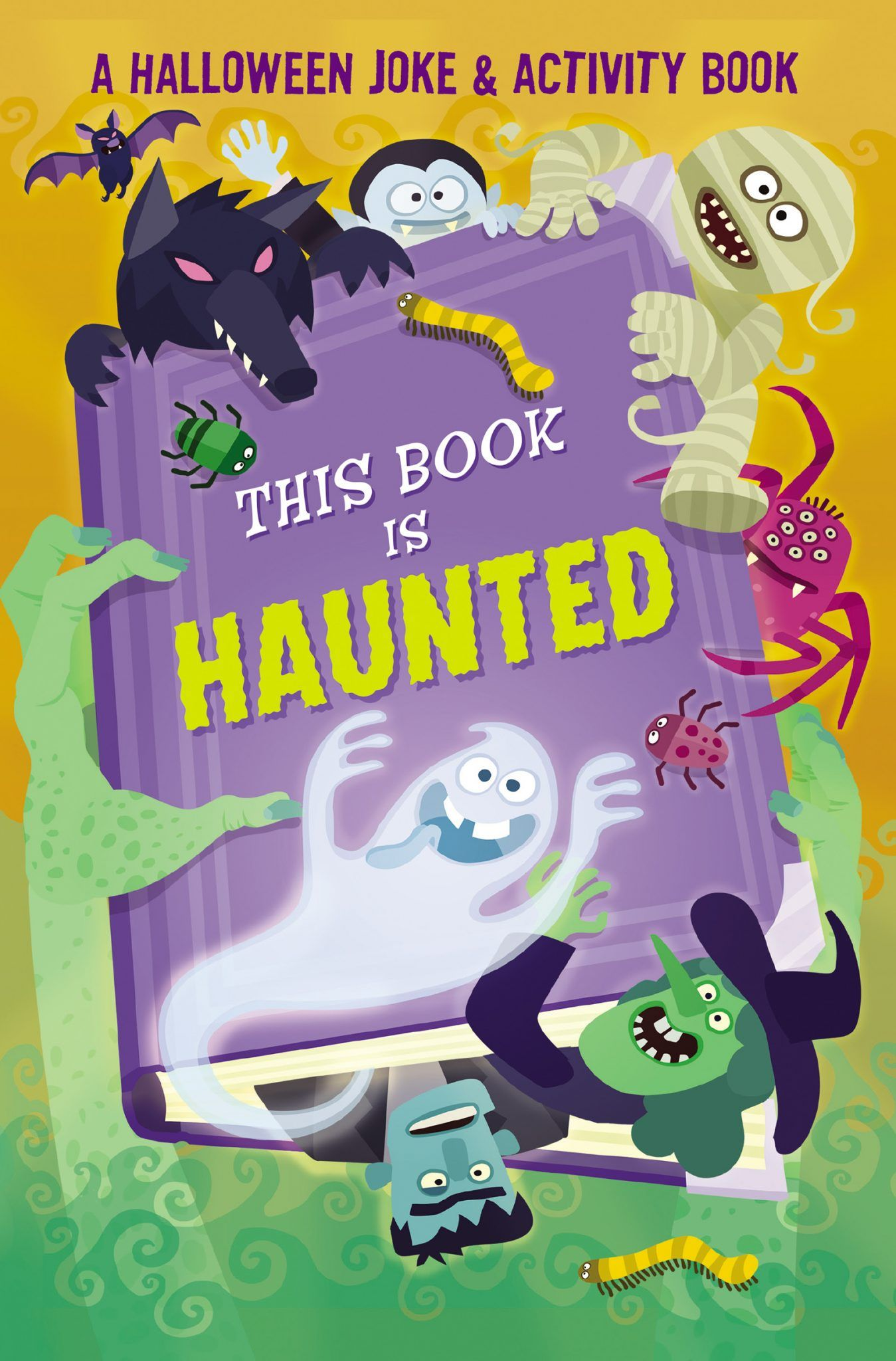 This Book is Haunted! A Halloween Joke & Activity Book