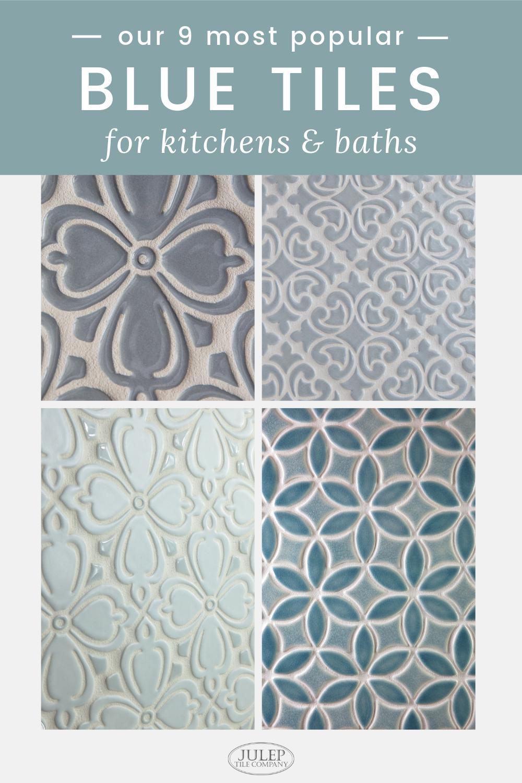 Tile Trends 9 Of Our Most Popular Blue Patterns Tile Trends