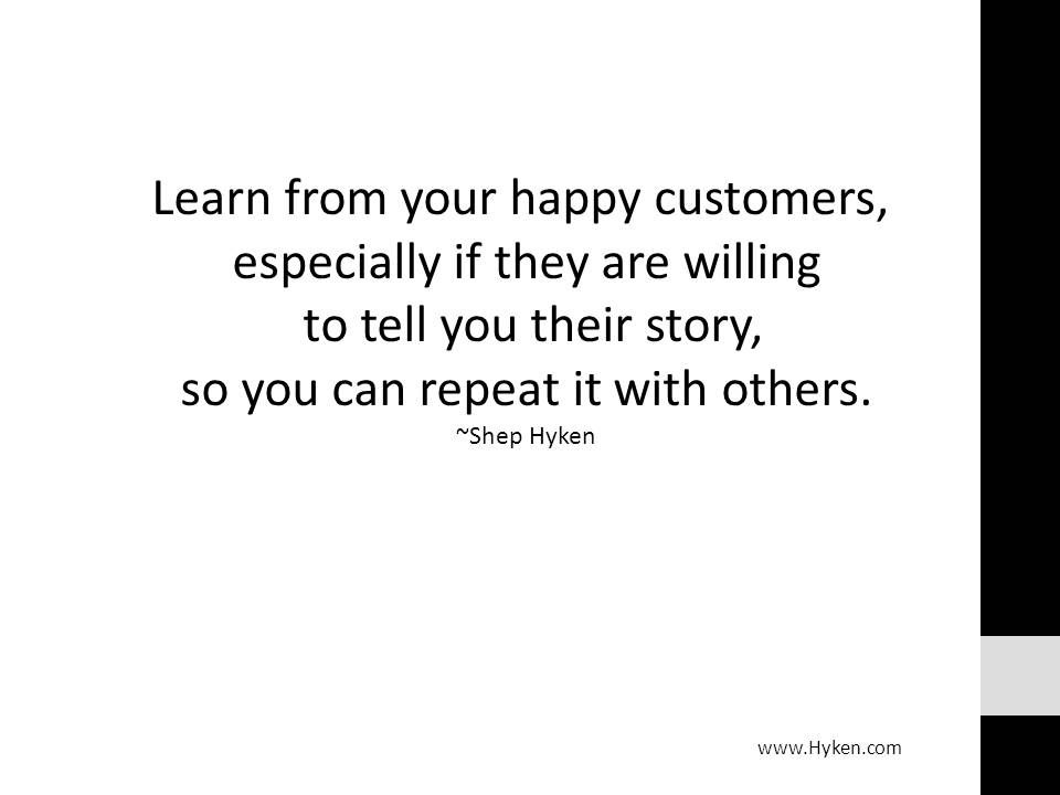 Learn From Your Happy Customers  Job Advice  Stuff