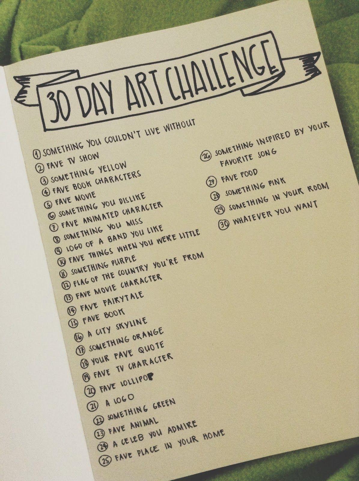 Ideas to jump start motivation.. 30 day art challenge