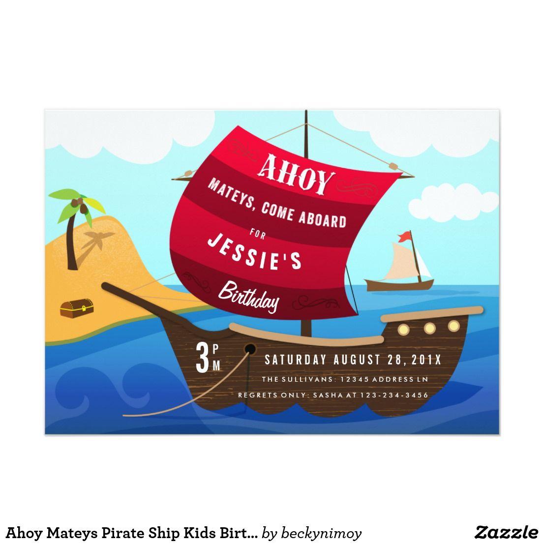 Ahoy Mateys Pirate Ship Kids Birthday Invitation | { Happy Birthday ...