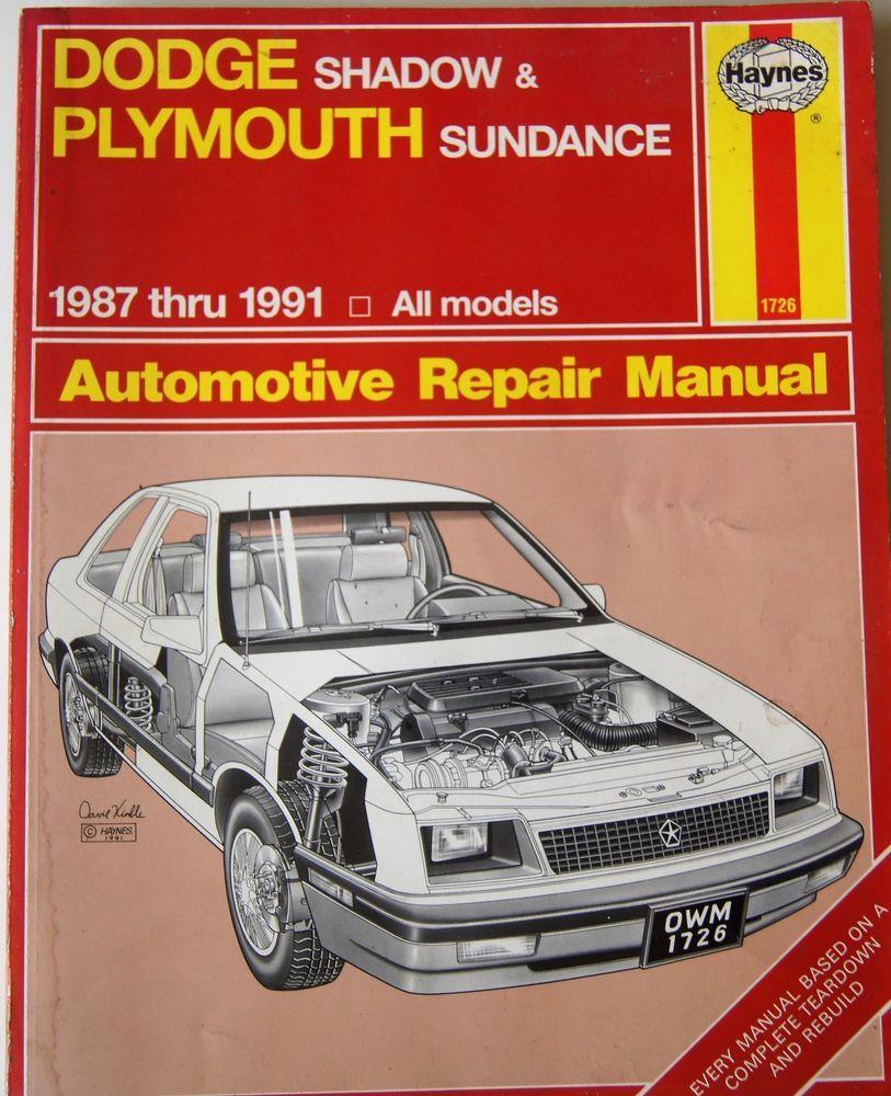 Dodge Shadow Plymouth Sundance 1987 - 1991 Haynes Automotive Repair Manual  656
