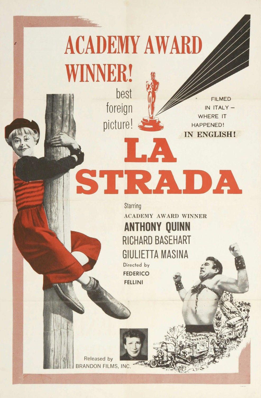 La Strada / Federico Fellini, 1954 Italy