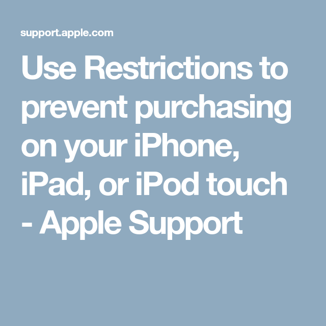 Use Restrictions to prevent purchasing on your iPhone