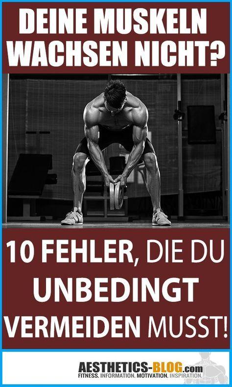 Muskelaufbau Tipps - 10 Fehler, die Du vermeiden solltest