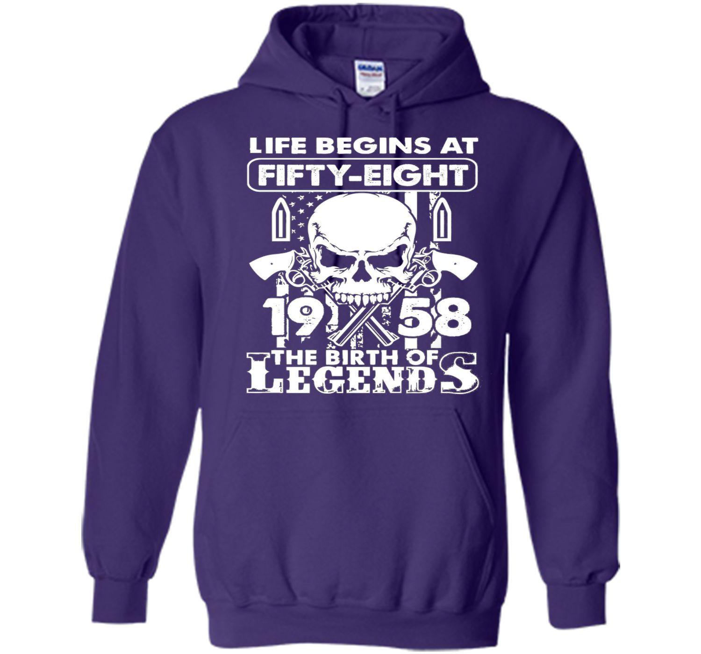 Life Begin At 58 - 1958 Birth Legends 58th Birthday T-shirts