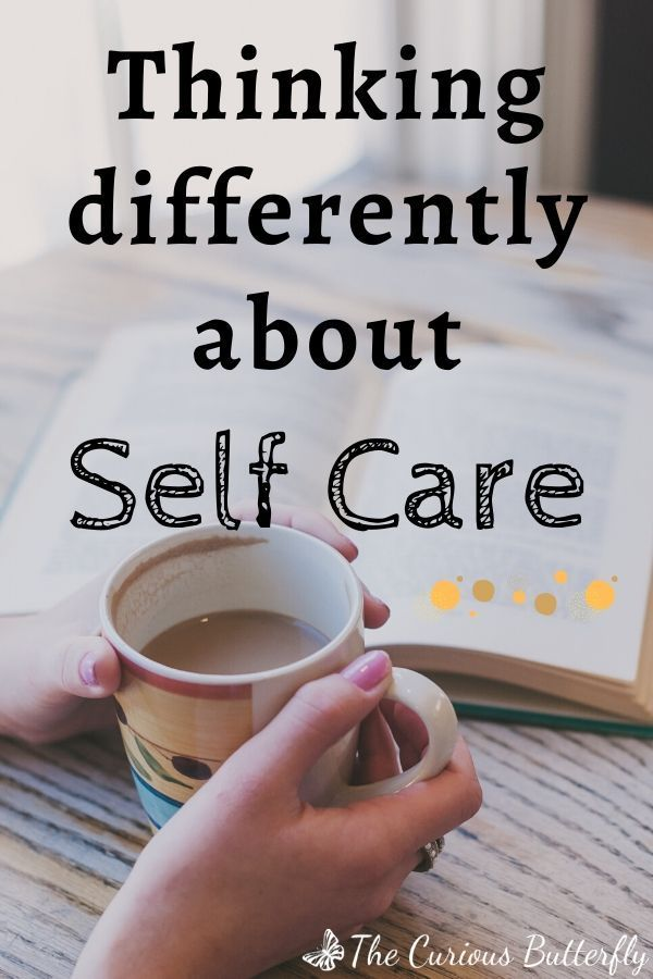 When self care isn't working for you, it's time to take a step back and get a fresh perspective. What could you be doing differently? It's time to find a way to make self care a relaxing, re-energizing part of your life. #selfcare #curiousbutterfly #selflove #metime