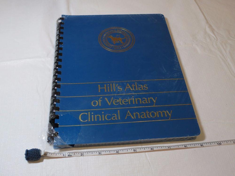 Hill\'s Atlas of Veterinary Clinical Anatomy textbook Vet dog cat ...