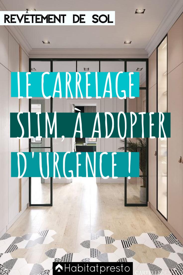 Carrelage Slim Le Revetement Extra Plat A Adopter Absolument Carrelage Parquet Carreaux De Ciments Solancien Tendances