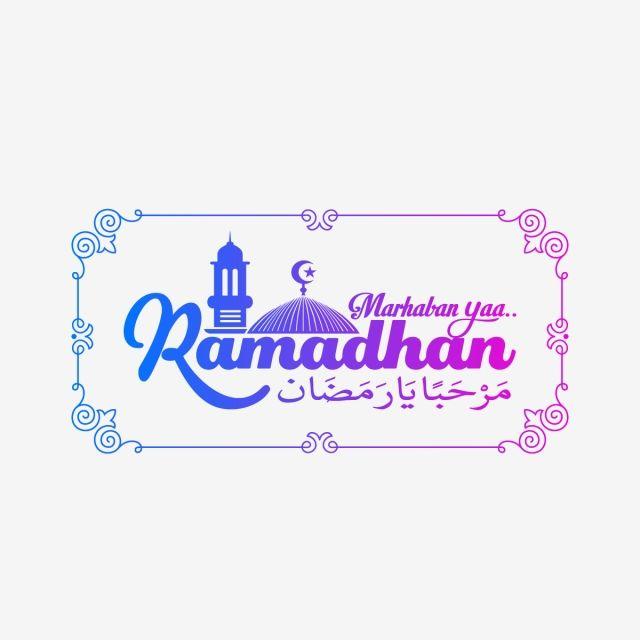 Marhaban Ya Ramadhan With Mosque Ramadan Kareem Marhaban Png And Vector With Transparent Background For Free Download Ramadan Background Ramadan Images Mosque Vector