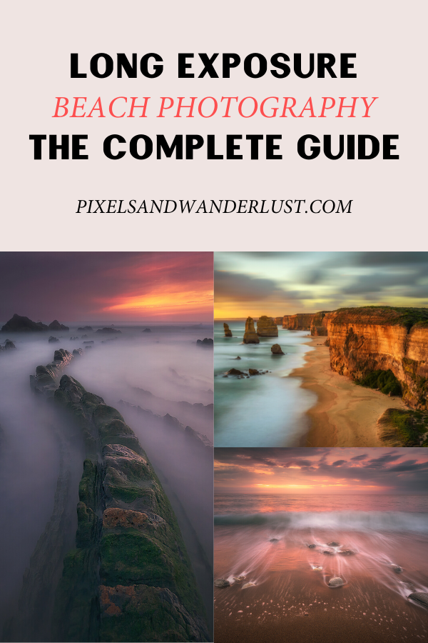 Long Exposure Beach Photography: The Complete Guide