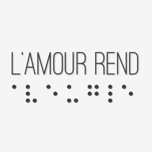 l 39 amour rend aveugle le mot aveugle est crit en braille le braille est une criture. Black Bedroom Furniture Sets. Home Design Ideas