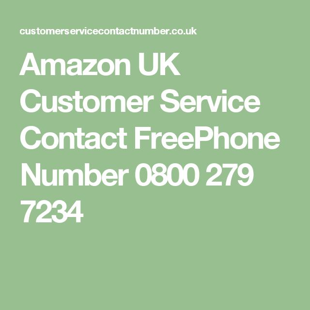 Amazon UK Customer Service Contact FreePhone Number 0800 279 7234   Amazon, Customer number ...