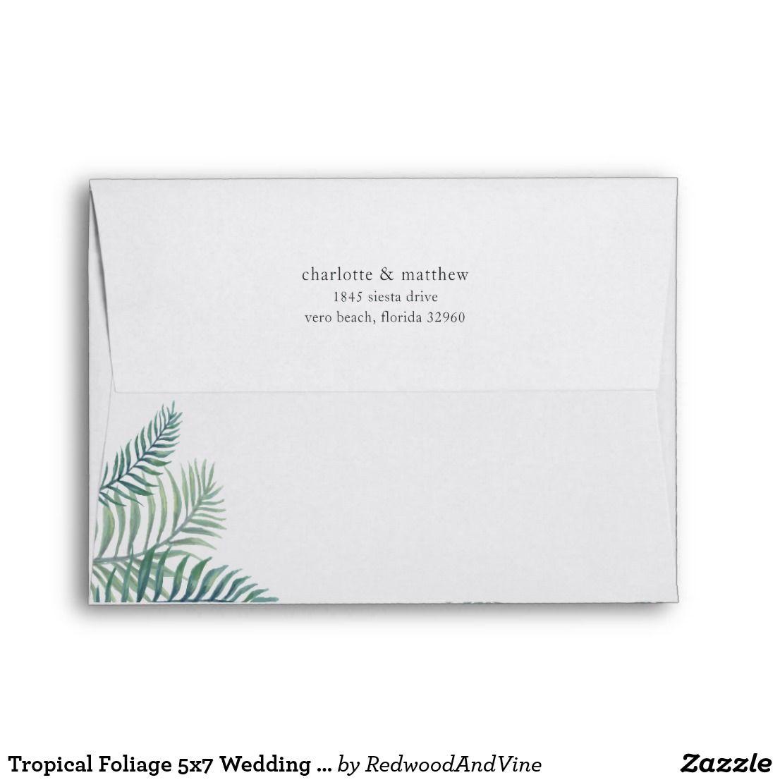 Tropical Foliage 5x7 Wedding Return Address Envelope Zazzle Com Wedding Invitation Envelopes Return Address Wedding Invitation Envelopes
