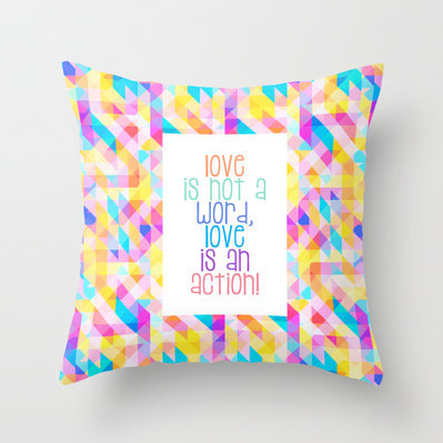 #Society6                 #love                     #Love #Word, #Love #Action #Throw #Pillow #cooledition                        Love Is Not A Word, Love Is An Action Throw Pillow by cooledition                                       http://www.seapai.com/product.aspx?PID=1611237