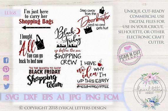 ff4d51049a7cb Shopping SVG Black Friday Need More Coffee LL168 - SVG DXF Fcm Ai ...