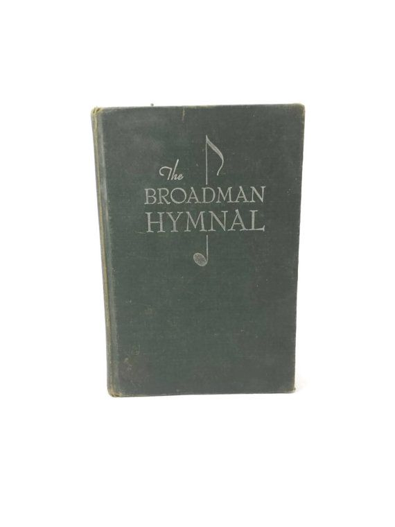 The Broadman Hymnal 1940, Old Gospel Songs, Vintage, Hymn