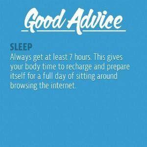 Good advice - sleep
